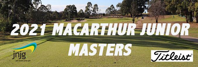 2021 Macarthur Junior Masters - Campbelltown GC/Camden GC